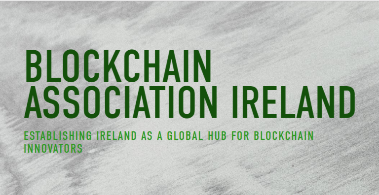 Non-Profit Advocacy Group Blockchain Association of Ireland Launches