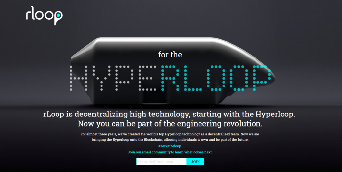 rLoop is Moving on to the Blockchain to Decentralise High Technology – Starting with the Hyperloop