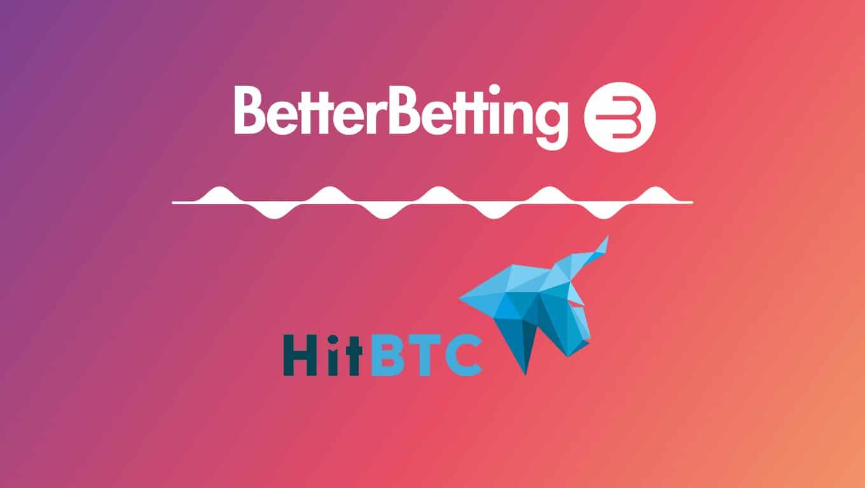 BetterBetting Lists On HitBTC Exchange
