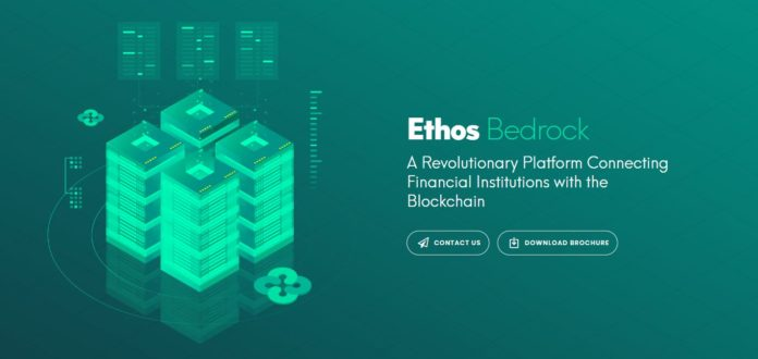 Ethos Unveils Bedrock, A Revolutionary Platform Connecting Financial Institutions With the Blockchain