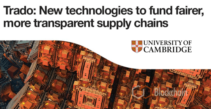 University of Cambridge Delivers New Blockchain Model To Improve Global Supply Chains