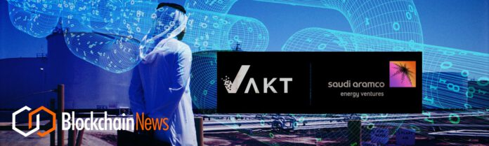 Global Commodities Blockchain Trading Platform VAKT Backed For $5m From Saudi Aramco Energy Ventures