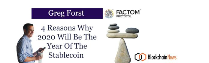 , Greg Forst: 4 Reasons Why 2020 Will Be The Year Of The Stablecoin, Nice Bitcoins