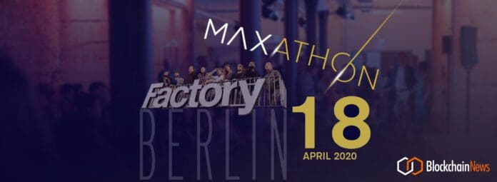 Hack Blockchain To The MAX! €15.000 Prizepool at MAXathon in Berlin April 18-19, 2020