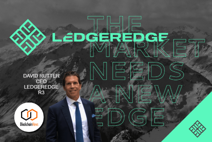 david rutter, Ledgeredge, MTF, UK, R3, David Rutter, Bonds, market, markets, bond market, crypto, cryptocurrency, investment, exchange, investors, invest, investing, Futures, options, trade, capital markets, issuers, digital assets, cryptocurrency, cryptoassets, trade, securities, security, tokens, tokenomics, cryptoeconomics