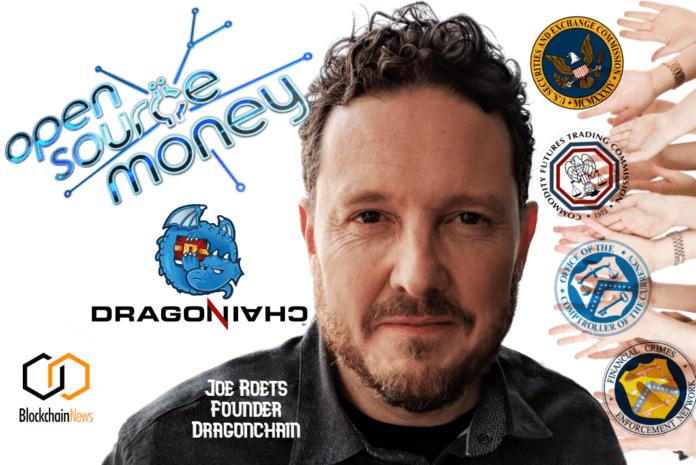 open source money, joe roets, roets, dragonchain, sec, regulators